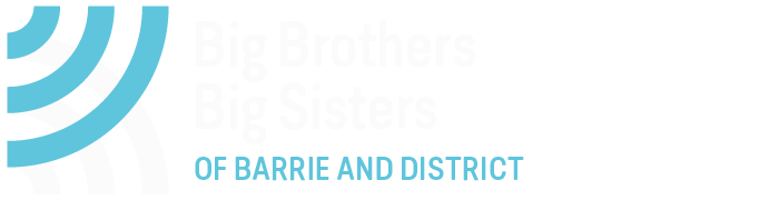 ENROLL A YOUNG PERSON - Big Brothers Big Sisters of Barrie & District